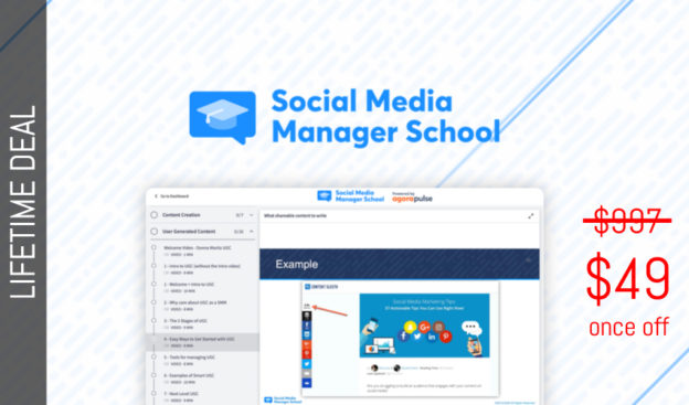 WAS AND NOW - Social Media Manager School Lifetime Deal for $49 WAS $997.00