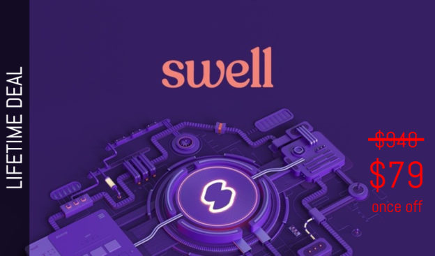 WAS AND NOW - Swell Lifetime Deal for $79 WAS $948.00