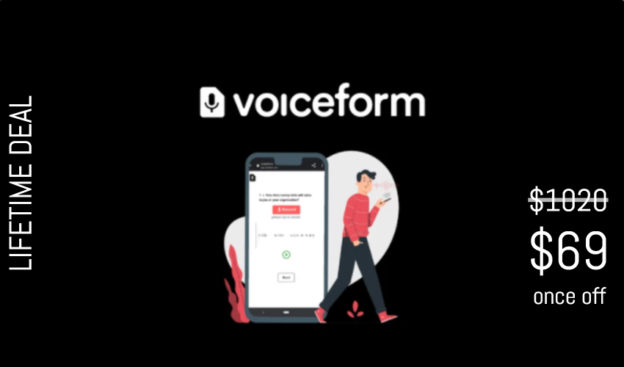 WAS AND NOW - Voiceform Lifetime Deal for $69 WAS $1020.00